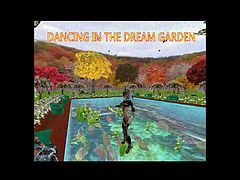 I DANCE FOR A GOOD FRIEND IN THE DREAM GARDEN